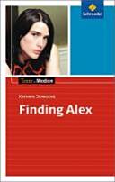 Kathrin Schrocke, Finding Alex