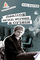 Dealing with Stress and Crisis  High School Group Study