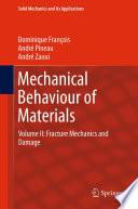 Mechanical Behaviour Of Materials book