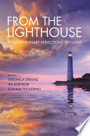 From The Lighthouse Interdisciplinary Reflections On Light