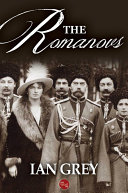 The Romanovs World For More Than Three Centuries These Extraordinary