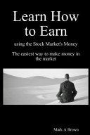 download ebook learn how to earn using the stock market\'s money pdf epub