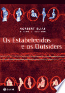 the established and the outsiders In a later theoretical introduction, elias advanced a general theory of power relations, applying the established-outsiders model to changing power balances between classes, ethnic groups, colonized and colonizers, men and women, parents and children, gays and straights.
