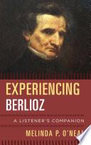 Experiencing Berlioz