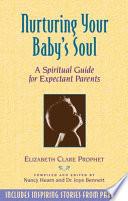 Nurturing Your Baby s Soul