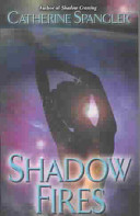 Shadow Fires