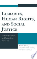 Libraries Human Rights And Social Justice book