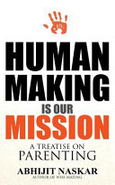 Human Making Is Our Mission