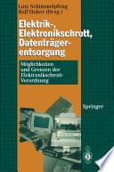 Elektrik-, Elektronikschrott, Datenträgerentsorgung