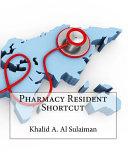 Pharmacy Resident Shortcut