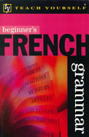 Beginner's French Grammar With Only One Grammar Point To A
