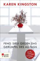 Feng Shui gegen das Ger  mpel des Alltags