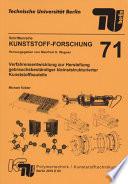 Verfahrensentwicklung zur Herstellung gebrauchsbeständiger kleinststrukturierter Kunststoffbauteile