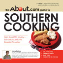 The About Com Guide To Southern Cooking