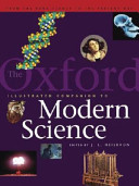 The Oxford Illustrated Companion To The History Of Modern Science