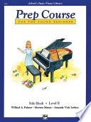 Alfred s Basic Piano Prep Course  Solo Book E