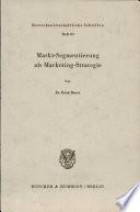 Markt-Segmentierung als Marketing-Strategie