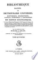 Bibliothèque sacrée, ou Dictionnaire universel historique, dogmatique, canonique, géographique et chronologique des sciences ecclésiastiques ...;