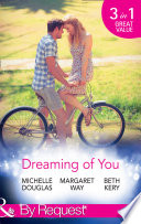 download ebook dreaming of you: bachelor dad on her doorstep / outback bachelor / the hometown hero returns (mills & boon by request) pdf epub