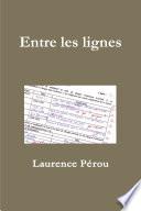 Entre Les Lignes : ...