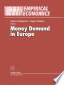 Money Demand in Europe