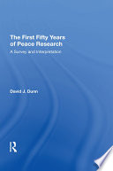 The First Fifty Years of Peace Research