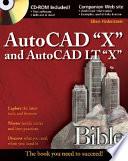 AutoCAD 2008 and AutoCAD LT 2008 Bible
