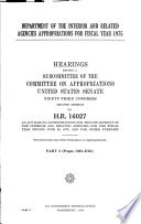 Department Of The Interior And Related Agencies Appropriations For Fiscal Year 1975
