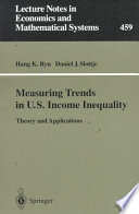 Measuring Trends In U S Income Inequality book