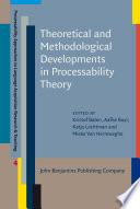 Theoretical and Methodological Developments in Processability Theory