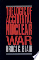 The Logic of Accidental Nuclear War