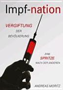 ImpfNation - Vergiftung der Bevölkerung