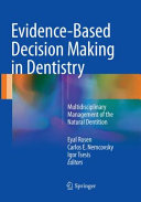 Evidence Based Decision Making In Dentistry