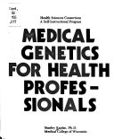 Medical Genetics For Health Professionals