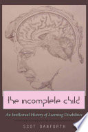 The Incomplete Child
