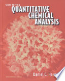 Quantitative Chemical Analysis  Sixth Edition