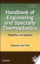 Handbook of Engineering and Specialty Thermoplastics  Polyolefins and Styrenics