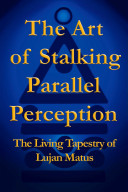 The Art of Stalking Parallel Perception