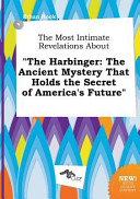 The Most Intimate Revelations About The Harbinger