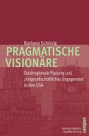 Pragmatische Visionäre
