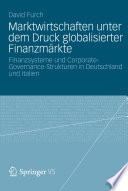 Marktwirtschaften unter dem Druck globalisierter Finanzmärkte