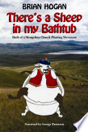 Theres A Sheep In My Bathtub : small children into the post-communist chaos of outer...