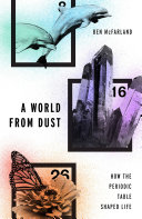 A World from Dust