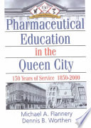 Pharmaceutical Education in the Queen City