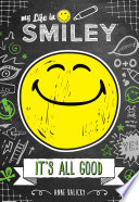 My Life in Smiley  Book 1 in Smiley series  Book PDF