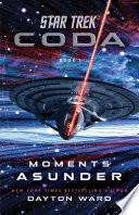 Star Trek Coda Book 1 Moments Asunder