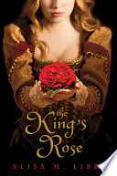 The King s Rose