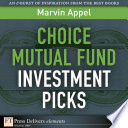 Choice Mutual Fund Investment Picks
