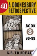 40  A Doonesbury Retrospective 1990 to 1999