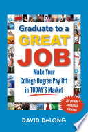 Graduate to a Great Job